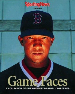Game Faces: A Collection Of Our Greatest Baseball Portraits