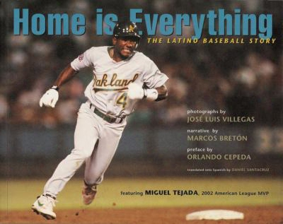 Home Is Everything: The Latino Baseball Story