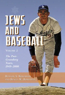 Jews And Baseball: Volume 2: The Post-greenberg Years, 1949-2008