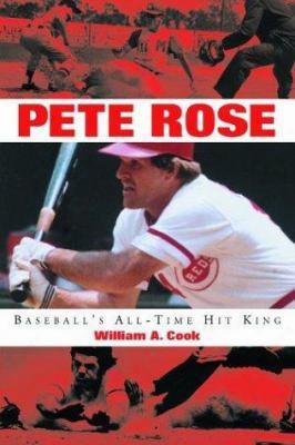 Pete Rose: Baseball's All-time Hit King