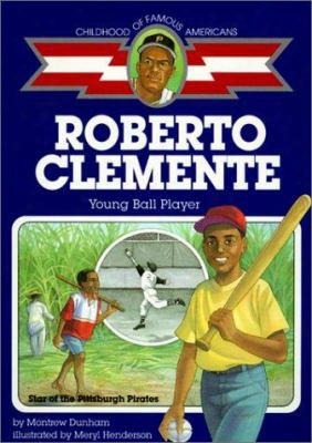 Roberto Clemente: Young Baseball Player