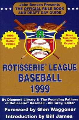 Rotisserie League Baseball: The Official Rule Book And Draft Day Guide