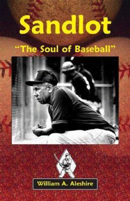 Sandlot: [?the Soul Of Baseball[?