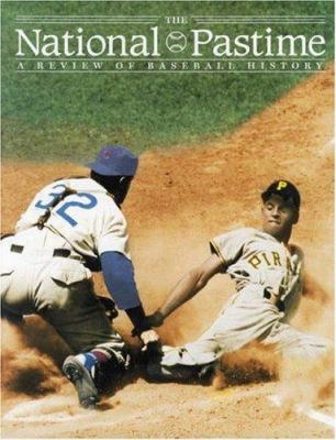 The National Pastime, Volume 26: A Review Of Baseball History