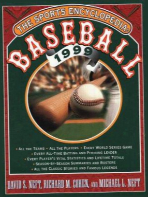 The Sports Encyclopedia: Baseball 1999