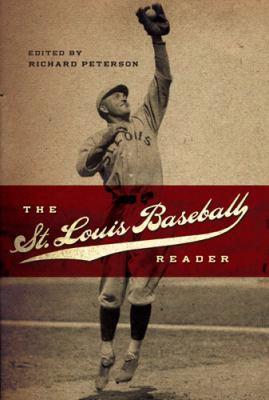 The St. Louis Baseball Reader