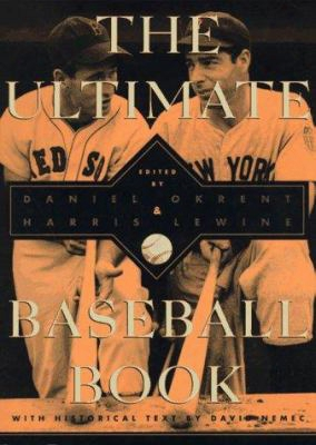 The Ultimate Baseball Book: Second Edition
