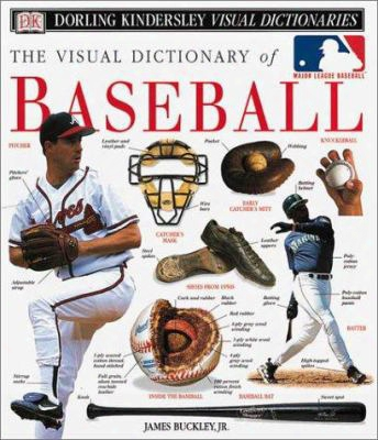 The Visual Dictionary Of Baseball