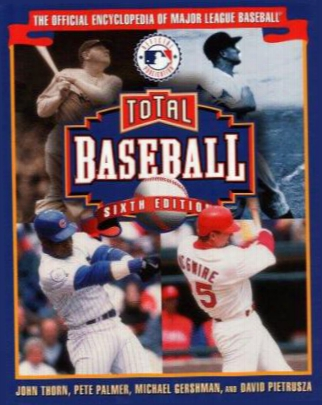 Total Baseball: The Official Encyclopedia Of Major Leag Ue Baseball
