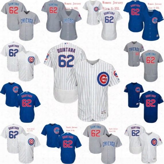 Men Youth Women #62 Jose Quintana 2017 Chicago Cubs Jersey Jose Quintana All Stitched Embroidery Baseball Jerseys