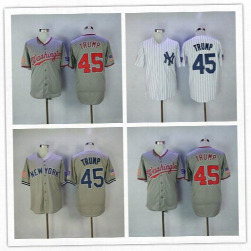 45th President Make America Great Again 45 Donald Trump Jerseys Baseball New York Yankees Washington Nationals White Grey Shirts