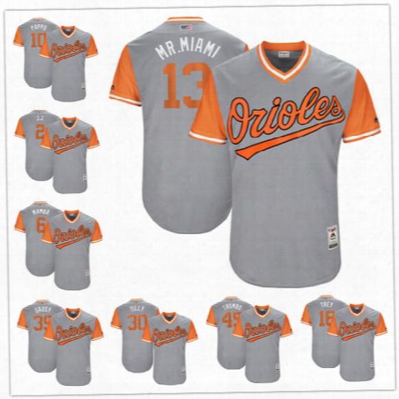 Custom Baltimore Oriole Nickname Jersey #13 Mr. Miami #10 Pappo #16 Trey #45 Trumbo Mamba Tilly Gausy Gray 2017 Little League World Series
