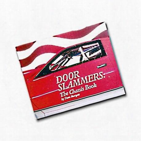Door Slammers: The Chassis Book