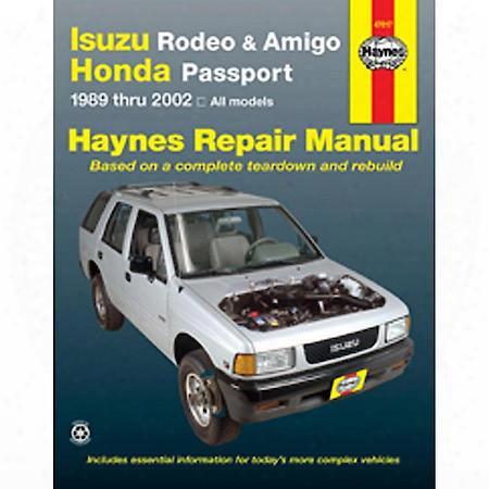 Haynes Isuzu Rodeo/honda Passport '95-'02 Repair Manual - 47017