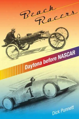Beach Racers: Daytona Before Nascar