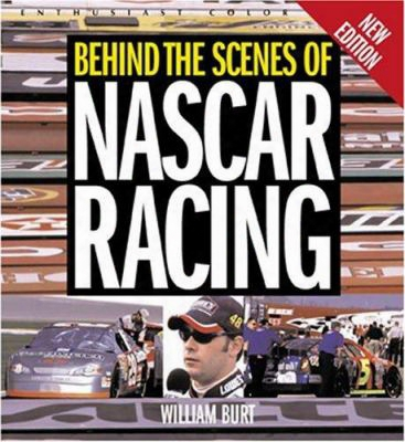 Behind The Scenes Of Nascar Racing