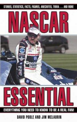 Nascar Essential: Everything You Need To Know To Be A Real Fan!