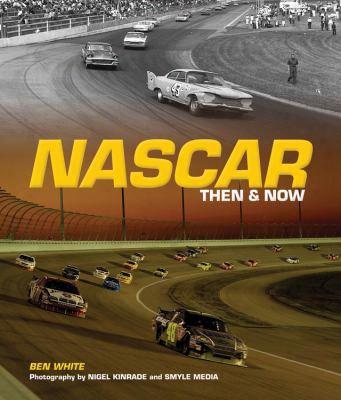 Nascar Then & Now