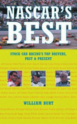 Nascar's Best: Stock Car Racing's Top Drivers, Past & Present