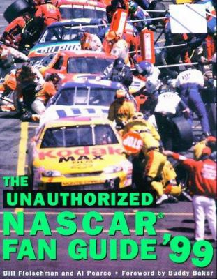 The Unauthorized Nascar Fan Guide
