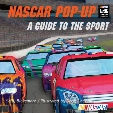 NASCAR Pop-Up Book: A Guide to the Sport [With 12-Second Sound Chip]