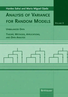 Analysis Of Variance For Random Models: Volume Ii: Unbalanced Data