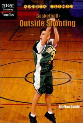 Basketball: Outside Shooting