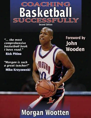 Coaching Basketball Successfully 2nd Edition