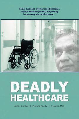 Deadly Healthcare