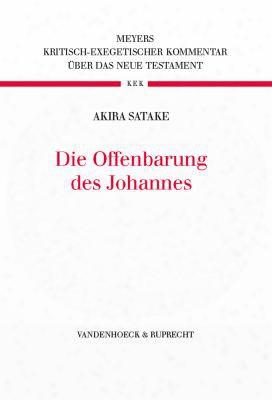 Die Offenbarung Des Johannes: Redaktionell Bearbeitet Von Thomas Witulski