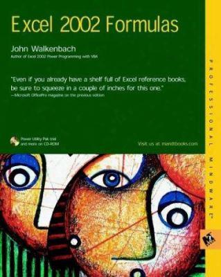 Excel 2002 Formulas [with Cdrom]