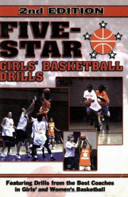 Five Star Basketball: Girls' Basketball Drills