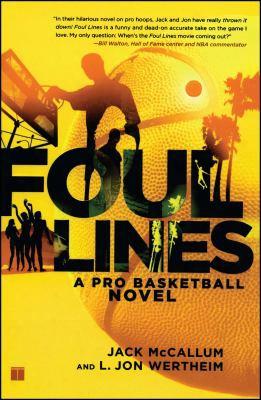 Foul Lines: A Pro Basketball Novel