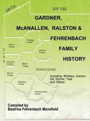 Gardner, Mcanallen, Ralston And Fehrenbach Family History