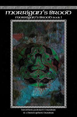 Morrigan's Brod: Morrigan's Brood Book I