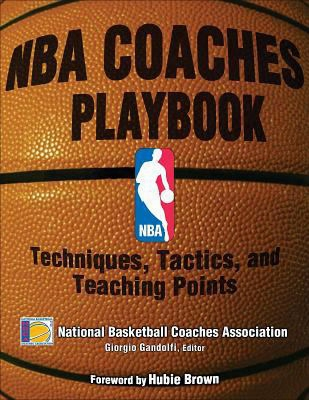 Nba Coaches Playbook: Techniques, Tactics, And Teaching Points