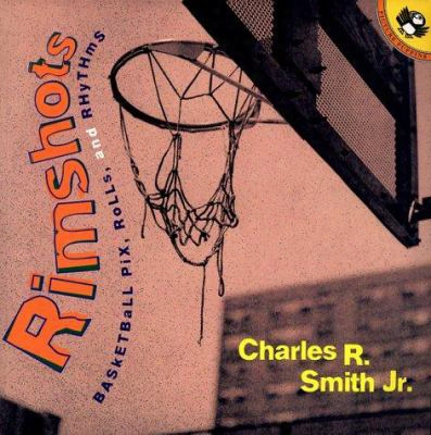Rimshots: Basketball Pix, Rolls And Rhythms