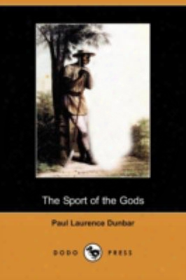 The Sport Of The Gods (dodo Press)