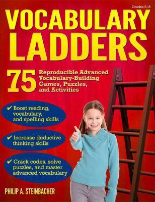 Vocabulary Ladders, Grades 5-8: Climbing Toward Better Language Skills Success