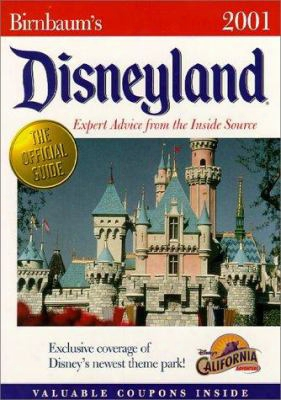Birnbaum's Disneyland: Expert Advice From The Inside Source