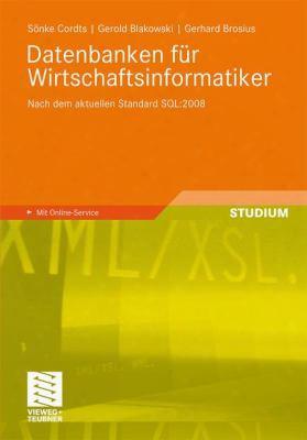 Datenbanken F R Wirtschaftsinformatiker: Nach  Dem Aktuellen Standard Sql:2008
