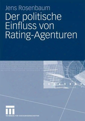 Der Politische Einfluss Von Rating-agenturen