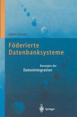 F Derierte Datenbanksysteme: Konzept Der Datenintegration