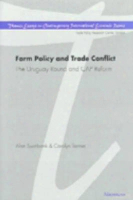 Farm Policy And Trade Conflict: The Uruguay Round And Cap Reform