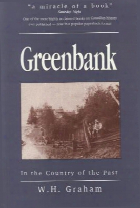 Greenbank: Country Matters In 19th Century Ontario