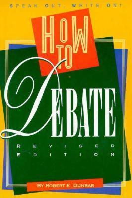 How To Debate (revised Edition)