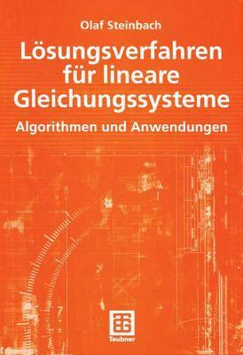 L Sungsverfahren F R Lineare Gleichungssysteme: Algorithmen Und Anwendungen