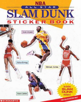 Nba:all-star Slam Dunk Sticker Book [with Stickers]