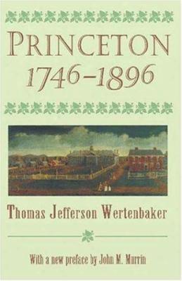 Princeton, 1746-1896