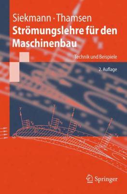 Str Mungslehre F R Den Maschinenbau: Technik Und Beispiele